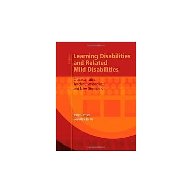 Learning Disabilities & Related Mild Disabilities: Characteristics, Teaching Strategies, and New Directions, Used(9780618907212)