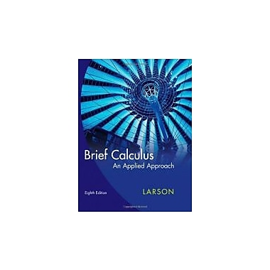 Brief Calculus: An Applied Approach, New Book (9780618958474)