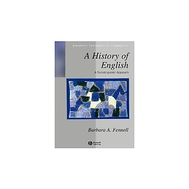 A History of English: A Sociolinguistic Approach (Blackwell Textbooks in Linguistics), Used Book (9780631200734)