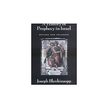 A History of Prophecy in Israel - revised and enlarged, Used Book (9780664256395)