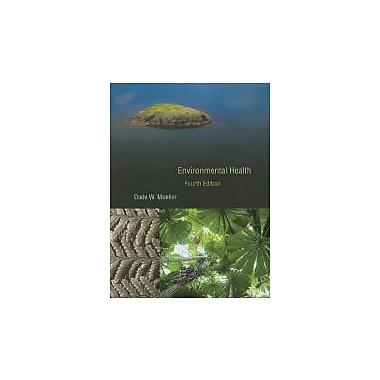 Environmental Health: Fourth Edition, Used Book (9780674047402)