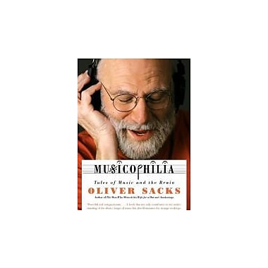 Musicophilia: Tales of Music and the Brain, New Book (9780676979794)