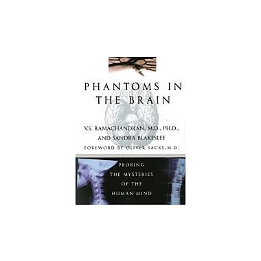 Phantoms in the Brain: Probing the Mysteries of the Human Mind, Used Book (9780688172176)