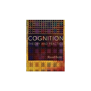 Cognition: Theory and Practice, New Book (9780716756675)