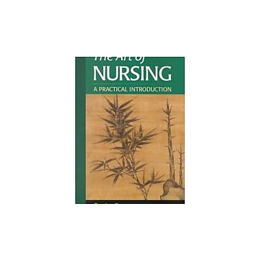 The Art of Nursing: A Practical Introduction, Used Book (9780721682167)