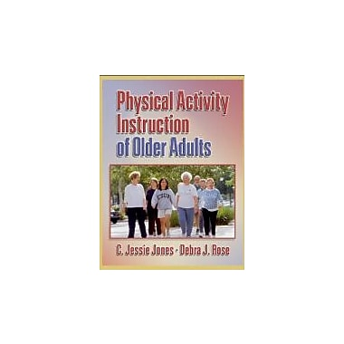 Physical Activity Instruction of Older Adults, New Book (9780736045131)