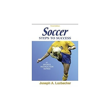 Soccer: Steps to Success - 3rd Edition, Used Book (9780736054355)