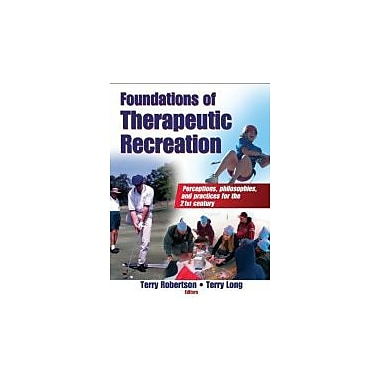 Foundations of Therapeutic Recreation, New Book (9780736062091)