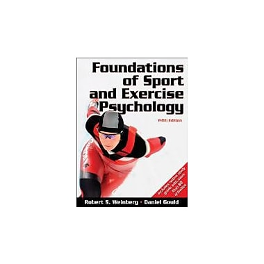 Foundations of Sport and Exercise Psychology With Web Study Guide-5th Edition, Used Book (9780736083232)