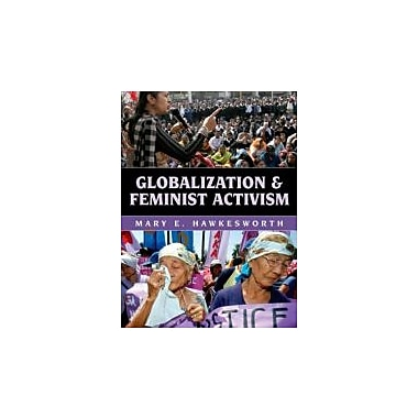 Globalization and Feminist Activism, Used Book (9780742537835)