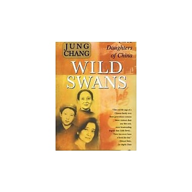 Wild Swans: Three Daughters of China, New Book (9780743246989)