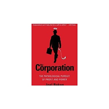 The Corporation: The Pathological Pursuit of Profit and Power, New Book (9780743247467)