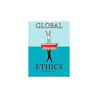 Global Ethics: An Introduction, New Book (9780745636825)