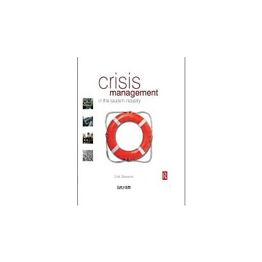 Crisis Management in the Tourism Industry, New Book (9780750665230)