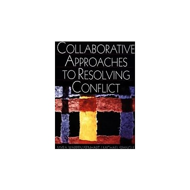 Collaborative Approaches to Resolving Conflict, Used Book (9780761919308)