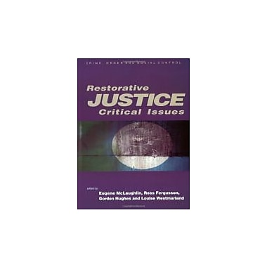 Restorative Justice: Critical Issues, New Book (9780761942092)