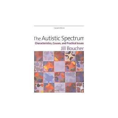 The Autistic Spectrum: Characteristics, Causes and Practical Issues, Used Book (9780761962120)