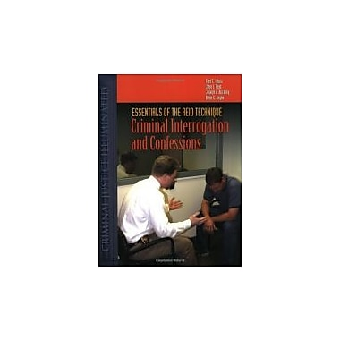Essentials Of The Reid Technique: Criminal Interrogation & Confessions, New (9780763727284)