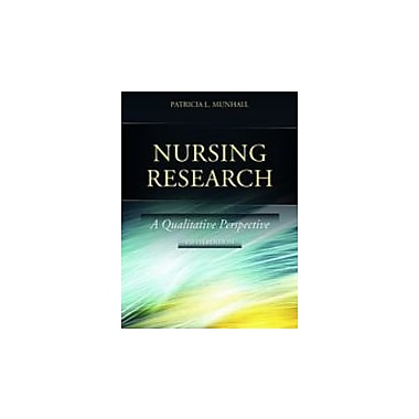 Nursing Research: A Qualitative Perspective, New Book (9780763785154)