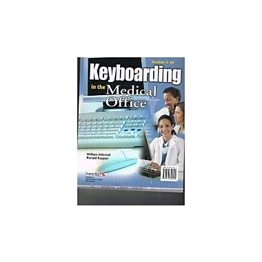 Keyboarding in the Medical Office: Sessions 1-60, Used Book (9780763829155)
