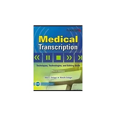 Medical Transcription: Techniques, Technologies, and Editing Skills, Used Book (9780763831097)