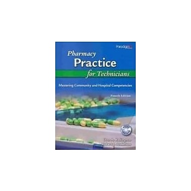 Pharmacy Practice for Technicians: Mastering Community and Hospital Competencies