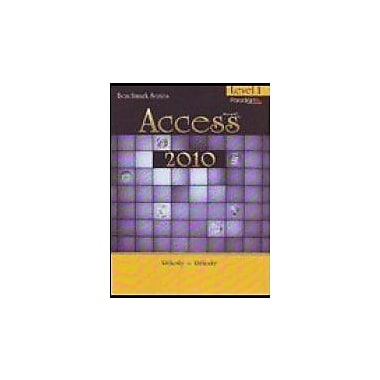 Benchmark Series: Microsofta Access: Level 1, New Book (9780763843069)