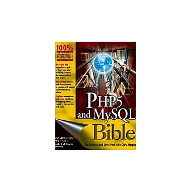 PHP5 and MySQL Bible, New Book (9780764557460)
