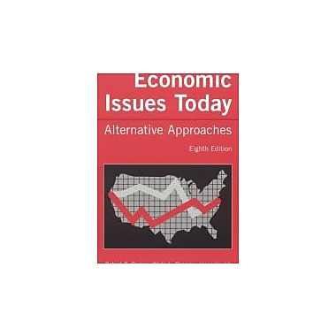 Economic Issues Today: Alternate Approaches, New Book (9780765615015)