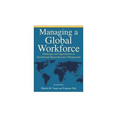 Managing a Global Workforce: Challenges and Opportunitites in International Human Resource Management, Used Book (9780765623492)