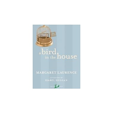 A Bird in the House, New Book (9780771046261)