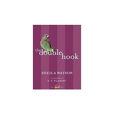 The Double Hook (New Canadian Library), New Book (9780771094576)