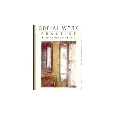 Social Work Practice:: Problem Solving and Beyond, New Book (9780772528209)