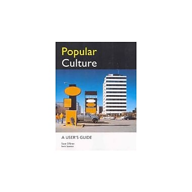 Popular Culture: A User's Guide, New Book (9780774737449)