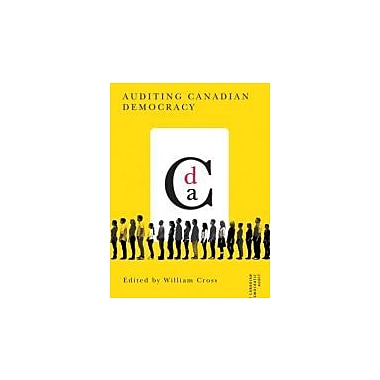 Auditing Canadian Democracy (Canadian Democratic Audit Series), New Book (9780774819206)