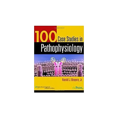 100 Case Studies in Pathophysiology, New Book (9780781761451)