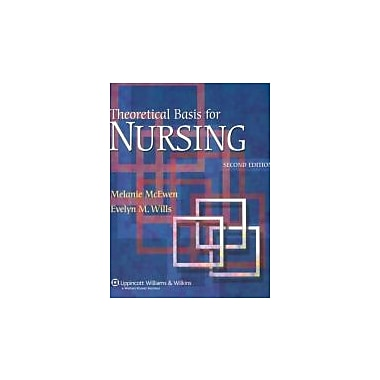 Theoretical Basis for Nursing, 2nd Edition, New Book (9780781762830)