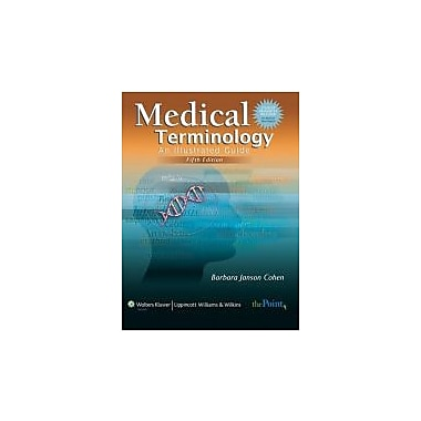Medical Terminology: An Illustrated Guide, First Canadian Edition