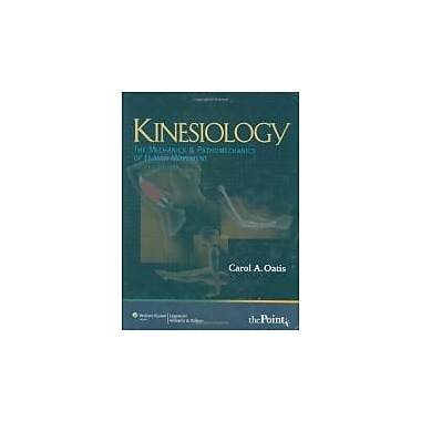 Kinesiology: The Mechanics and Pathomechanics of Human Movement (Recall Series)