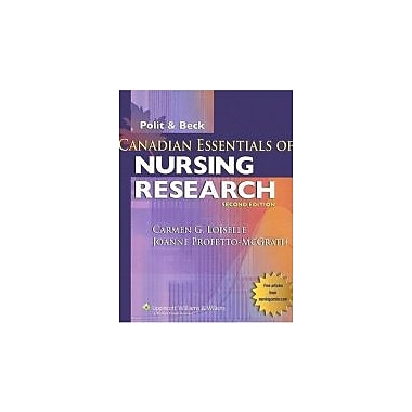 Canadian Essentials of Nursing Research, New Book (9780781784160)