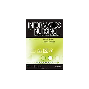 Informatics and Nursing: Competencies and Applications, New Book (9780781795975)