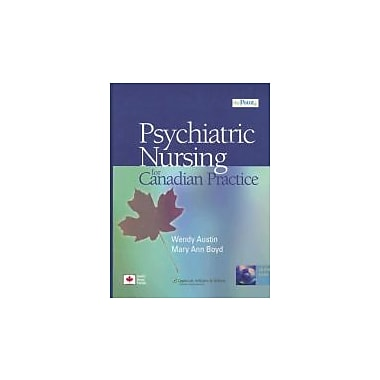 The Psychiatric Nursing for Canadian Practice: A Practical Approach, New (9780781796088)