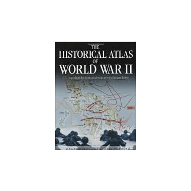 Historical Atlas of World War II, Used Book (9780785822004)