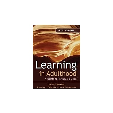 Learning in Adulthood: A Comprehensive Guide, Used Book (9780787975883)