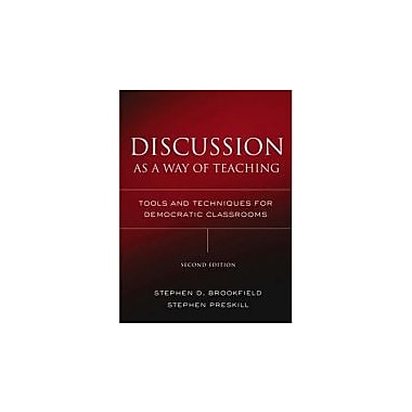 Discussion as a Way of Teaching: Tools and Techniques for Democratic Classrooms, New Book (9780787978082)