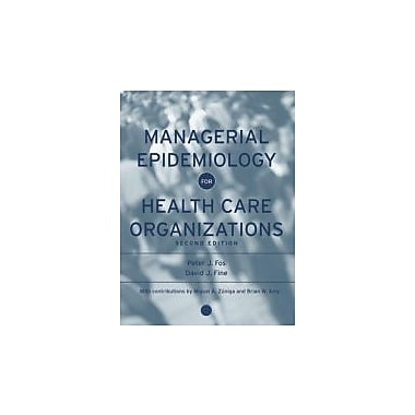 Managerial Epidemiology for Health Care Organizations, Used Book (9780787978914)