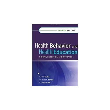 Health Behavior and Health Education: Theory, Research, and Practice, New Book (9780787996147)