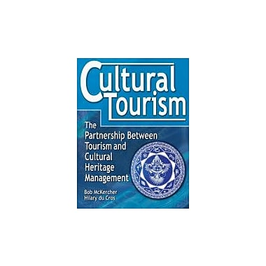Cultural Tourism: The Partnership Between Tourism and Cultural Heritage Management, New Book, (789011069)