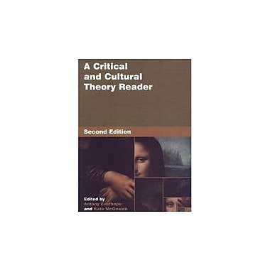 A Critical and Cultural Theory Reader: First Ed