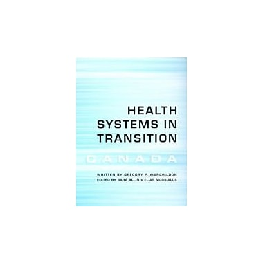 Health Systems in Transition: Canada (European Observatory on Health Systems and Policies), Used Book (9780802094001)